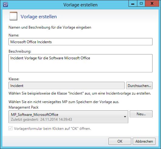 SCSM 2012 – Incident Vorlage erstellen   IT Enterprise Projekt ...
